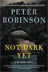 Not Dark Yet Inspector Banks Books in Order
