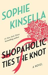 Shopaholic Ties the Knot Shopaholic Books in Order