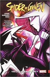 Spider-Gwen: The Life and Times of Gwen Stacy
