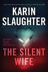 The Silent Wife Will Trent Books in Order