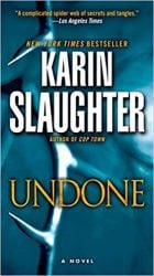 Undone Will Trent Books in Order