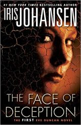The Face of Deception Eve Duncan Books in Order