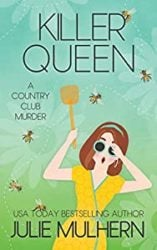 Killer Queen The Country Club Murders Books in Order