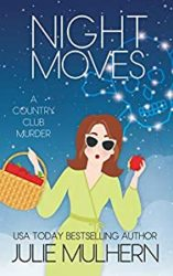 Night Moves The Country Club Murders Books in Order