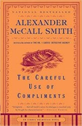 The Careful Use of Compliments Isabel Dalhousie Books in Order