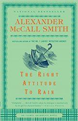 The Right Attitude To Rain Isabel Dalhousie Books in Order