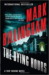 The Dying Hours Tom Thorne Books in Order