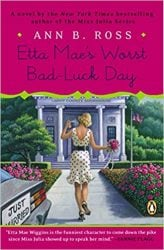 Etta Mae's Worst Bad-Luck Day Miss Julia Books in Order