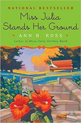 Miss Julia Stands Her Ground Miss Julia Books in Order