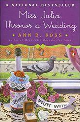 Miss Julia Throws a Wedding Miss Julia Books in Order