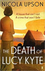 The Death of Lucy Kyte Josephine Tey Books in Order