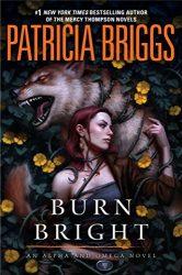 Burn Bright Mercy Thompson Books in Order