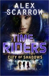 City of Shadows TimeRiders Books in Order