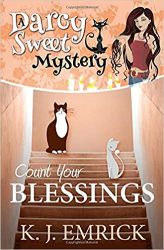 Count Your Blessings Darcy Sweet Mysteries Books in Order