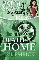 Death Comes Home Darcy Sweet Mysteries Books in Order