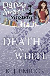 Death at the Wheel Darcy Sweet Mysteries Books in Order