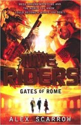 Gates of Rome TimeRiders Books in Order
