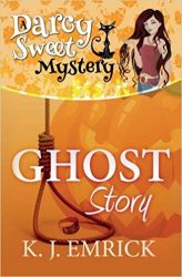 Ghost Story Darcy Sweet Mysteries Books in Order