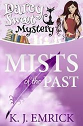 Mists of the Past Darcy Sweet Mysteries Books in Order