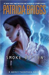 Smoke Bitten Mercy Thompson Books in Order