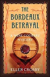 The Bordeaux Betrayal Wine Country Mysteries in Order