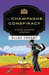 The Champagne Conspiracy Wine Country Mysteries in Order
