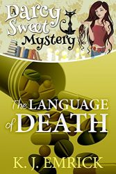 The Language of Death Darcy Sweet Mysteries Books in Order