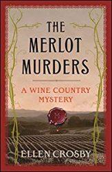 The Merlot Murders Wine Country Mysteries in Order