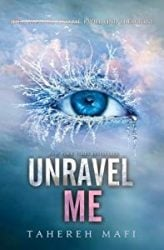Unravel Me Shatter Me series in order