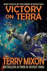 Victory on Terra The Empire of Bones Saga in Order