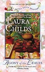 Agony of the Leaves Laura Childs Tea Shop Mysteries in Order