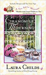 Chamomile Mourning Laura Childs Tea Shop Mysteries in Order