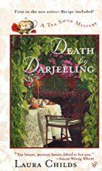 Death by Darjeeling Laura Childs Tea Shop Mysteries in Order