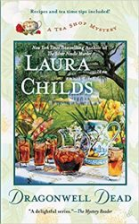 Dragonwell Dead Laura Childs Tea Shop Mysteries in Order