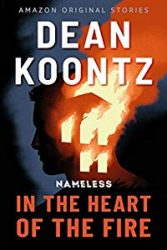 In the Heart of the Fire Dean Koontz Nameless Books in Order