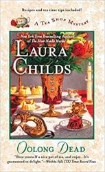 Oolong Dead Laura Childs Tea Shop Mysteries in Order