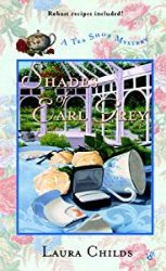 Shades of Earl Grey Laura Childs Tea Shop Mysteries in Order