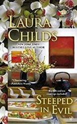 Steeped in Evil Laura Childs Tea Shop Mysteries in Order