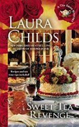 Sweet Tea Revenge Laura Childs Tea Shop Mysteries in Order