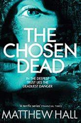 The Chosen Dead The Coroner Books in Order