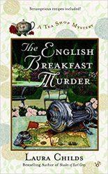The English Breakfast Murder Laura Childs Tea Shop Mysteries in Order