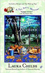The Jasmine Moon Murder Laura Childs Tea Shop Mysteries in Order