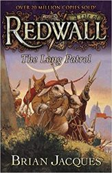 The Long Patrol Redwall Books in Order