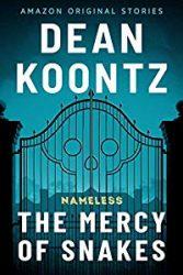 The Mercy of Snakes Dean Koontz Nameless Books in Order