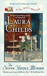 The Silver Needle Murder Laura Childs Tea Shop Mysteries in Order