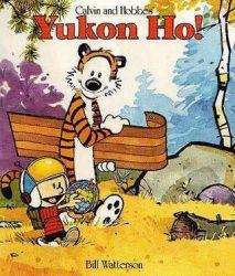 Yukon Ho Calvin and Hobbes Books in Order