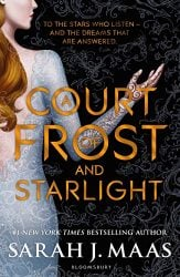A Court of Thorns and Roses by Sarah J Maas A Court of Frost and Starlight novella Books in Order