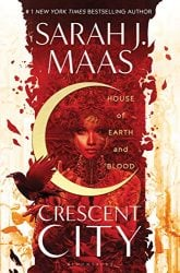 Crescent City by Sarah J Maas House of Earth and Blood Book 1 Books in Order