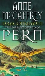 Dragonsdawn (The Dragon Books) Dragonriders of Pern Reading Order