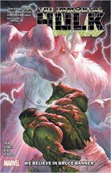 Immortal Hulk Vol. 6 We Believe In Bruce Banner Hulk Reading Order